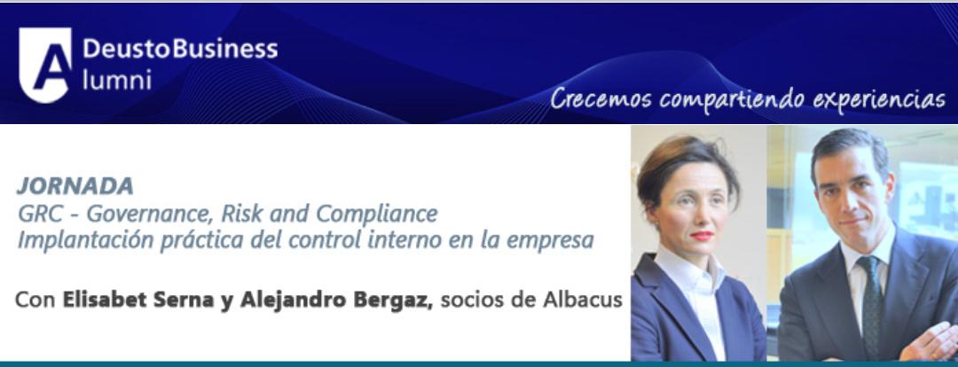 Encuentro ALBACUS: GRC – Governance, Risk and Compliance – Implantación práctica del control interno en la empresa.